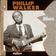 Phillip Walker - Blues