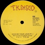 Phil Trim - Give Me Your Love