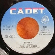 Phil Upchurch - Softly / You Don't Have To Know