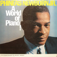 Phineas Newborn Jr. - A World Of Piano !