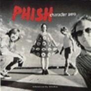 Phish - Character Zero