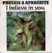 Phoenix & Aphrodite - I Believe In You