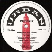Phoenix - Everybody (Get Loose)