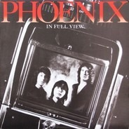 Phoenix - In Full View