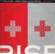 Phuture - Rise From Your Grave : Remixes