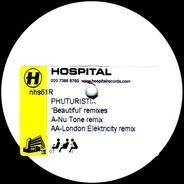 Phuturistix - Beautiful Remixes