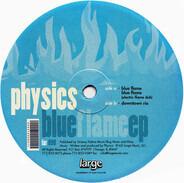 Physics - Blue Flame EP