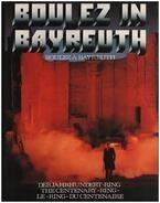 Pierre Boulez - Boulez In Bayreuth