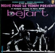 Pierre Henry - Les Jerks Électroniques De La Messe Pour Le Temps Présent Et Musiques Concrètes Pour Maurice Béjart