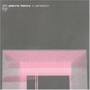 Pierre Henry - Variation