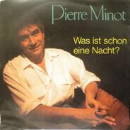 Pierre Minot - Was Ist Schon Eine Nacht?