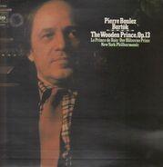 Pierre Boulez , Béla Bartók - The Wooden Prince, Op. 13