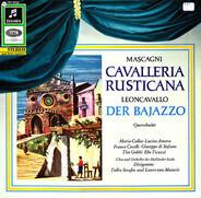 Pietro Mascagni / Ruggiero Leoncavallo - Cavalleria Rusticana / Der Bajazzo (Querschnitte)