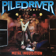 Piledriver - Metal Inquisition