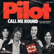 Pilot - Call Me Round