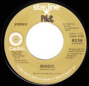 Pilot - Magic / Just A Smile