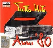 Pino Daniele / Gianni Togni / Renzo Arbore / etc - Tutto Hits Anni '80