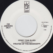 Pirates Of The Mississippi - Honky Tonk Blues / Anything Goes