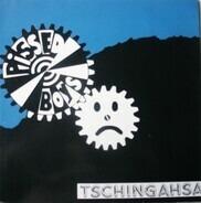 Pissed Boys - Tschingahsa