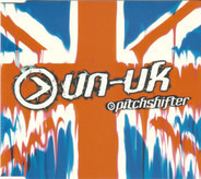 Pitchshifter - Un-United Kingdom
