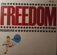 Pizzicato Five - Sister Freedom Tapes