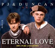 PJ & Duncan - Eternal Love