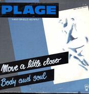 Plage - Move A Little Closer