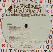 Platinum Pied Pipers Featuring Tiombe Lockhart & Georgia - Stay With Me / I Got You / Your Day Is Done