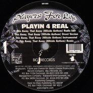 Players For Life - Playin 4 Real