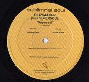 Playmaker Presents Supersoul - Supersoul