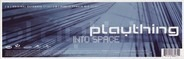 Plaything - Into Space