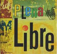 Plena Libre - Plena Libre