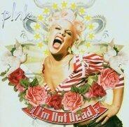 P!nk - I'm Not Dead