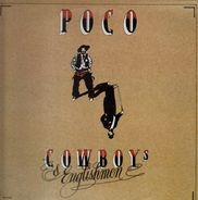 Poco - Cowboys & Englishmen