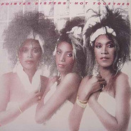 Pointer Sisters - Hot Together