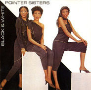 Pointer Sisters - Black & White