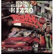 Poison Clan - Don't Sleep On A Hizzo / Put Shit Pass No Ho