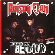 Poison Clan - Ruff Town Behavior