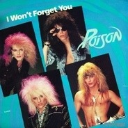 Poison - I Won't Forget You