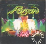 Poison - Swallow This Live