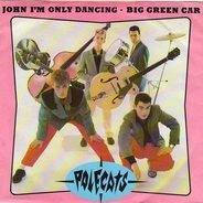 The Polecats - John I'm Only Dancing
