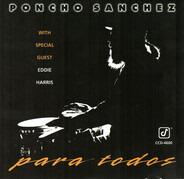 Poncho Sanchez - Para Todos