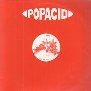 Popacid - When love breaks down