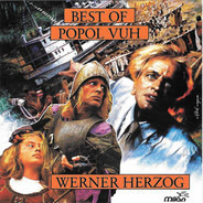 Popol Vuh - Best Of Popol Vuh From The Films Of Werner Herzog