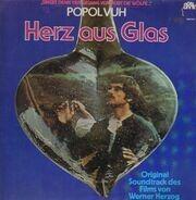 Popol Vuh - Herz aus Glas