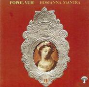 Popol Vuh - Hosianna Mantra
