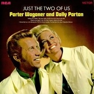 Porter Wagoner And Dolly Parton - Just The Two Of Us