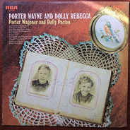Porter Wagoner And Dolly Parton - Porter Wayne And Dolly Rebecca