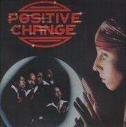 Positive Change - Positive Change