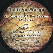 Positive Merge - Closing Of The Season